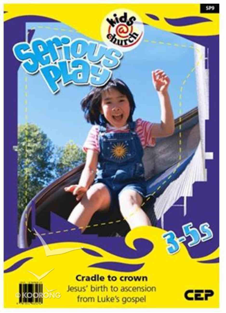 Kids@Church 09: Sp9 Ages 3-5 Teacher's Manual (Serious Play) (Kids@church Curriculum Series) Spiral