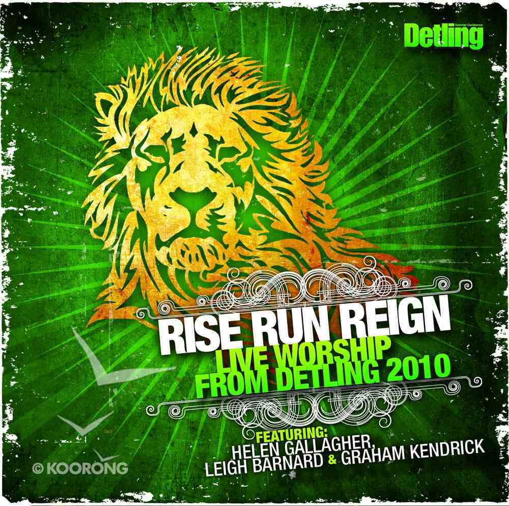 Rise Run Reign: Live Worship From Detling 2010 CD