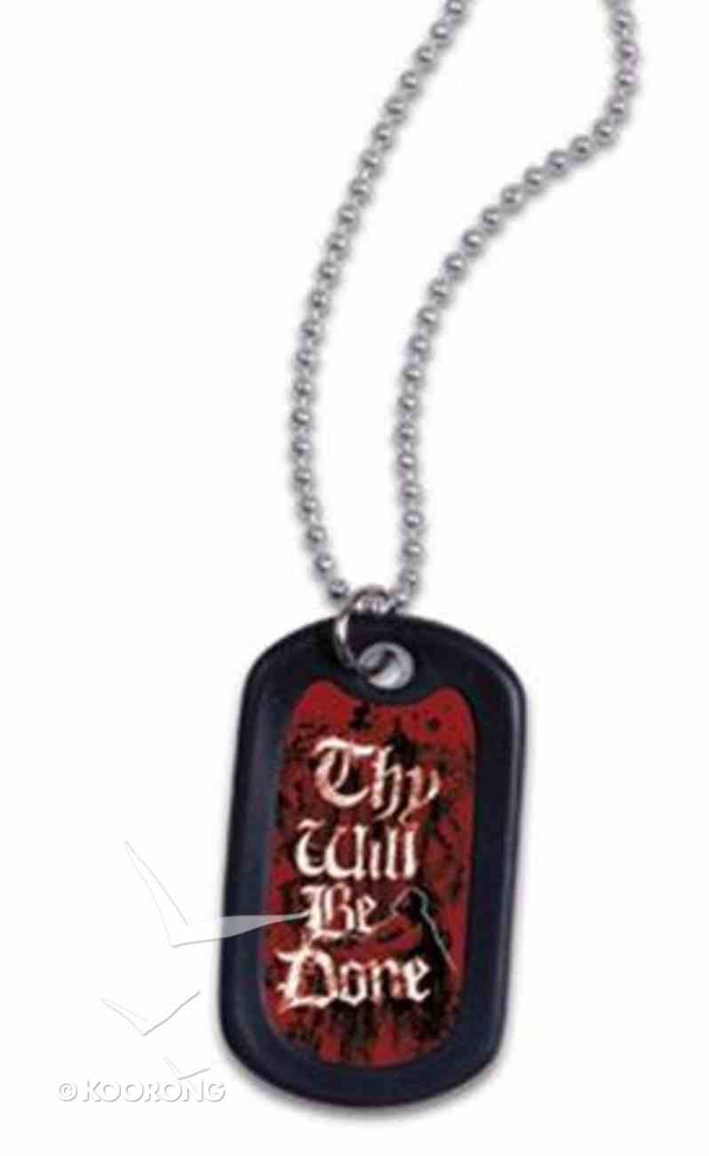 Faith Dog Tag Thy Will Be Done Jewellery