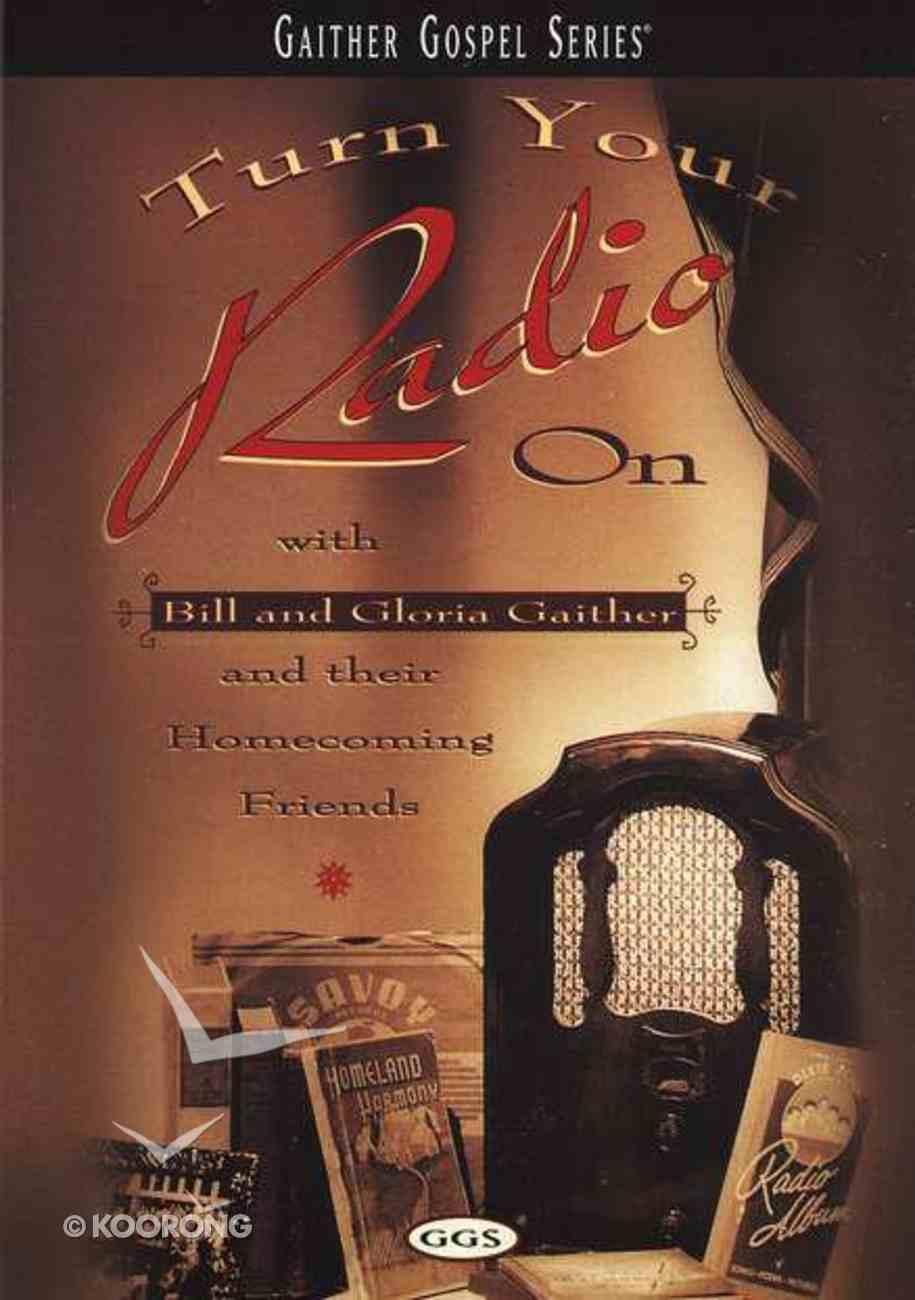 Turn Your Radio on (Gaither Gospel Series) DVD