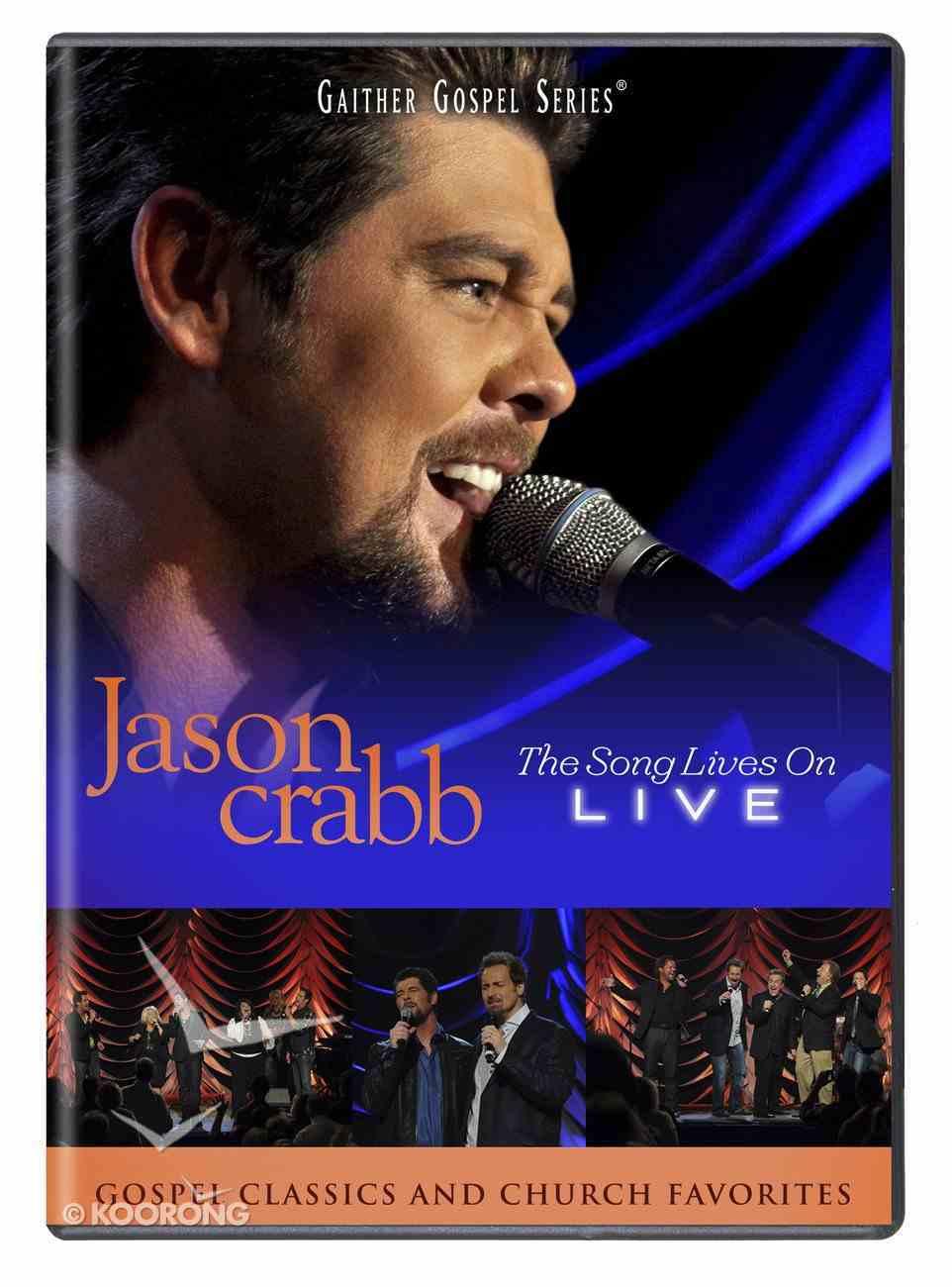 2011 Jason Crabb Live - the Song Lives on (Gaither Gospel Series) DVD