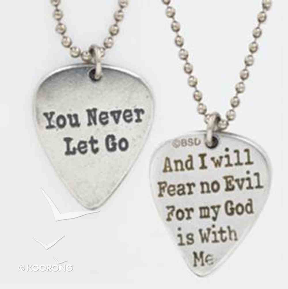 Pendant: Songs of Worship: You Never Let Go (Lead-free Pewter) Jewellery