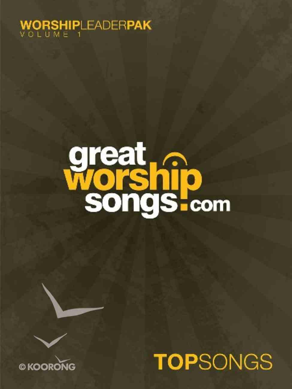 Great Worship Songs.Com Top Songs Volume 1 Songbook Paperback