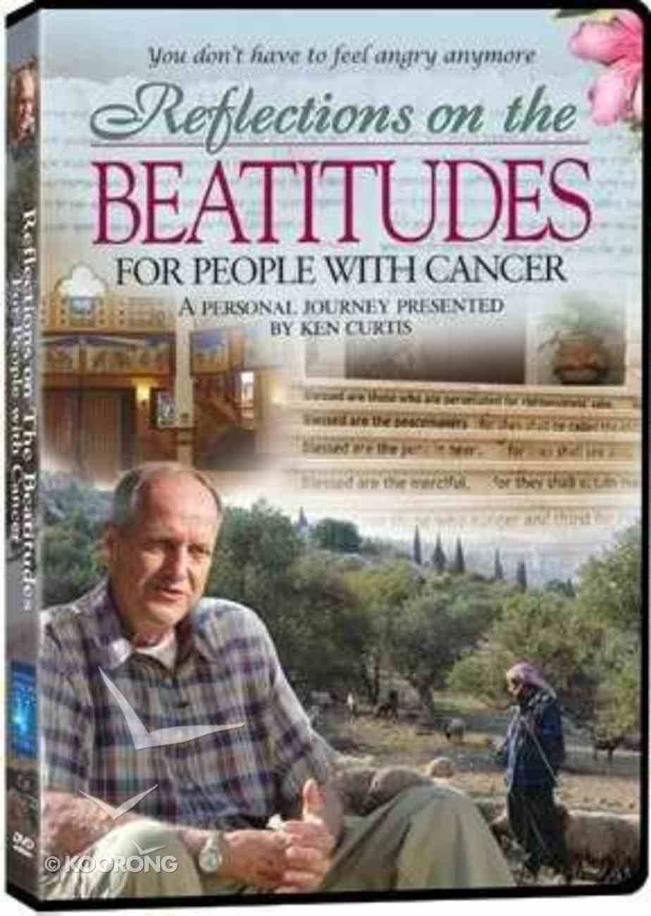 Reflections on the Beatitudes For People With Cancer DVD