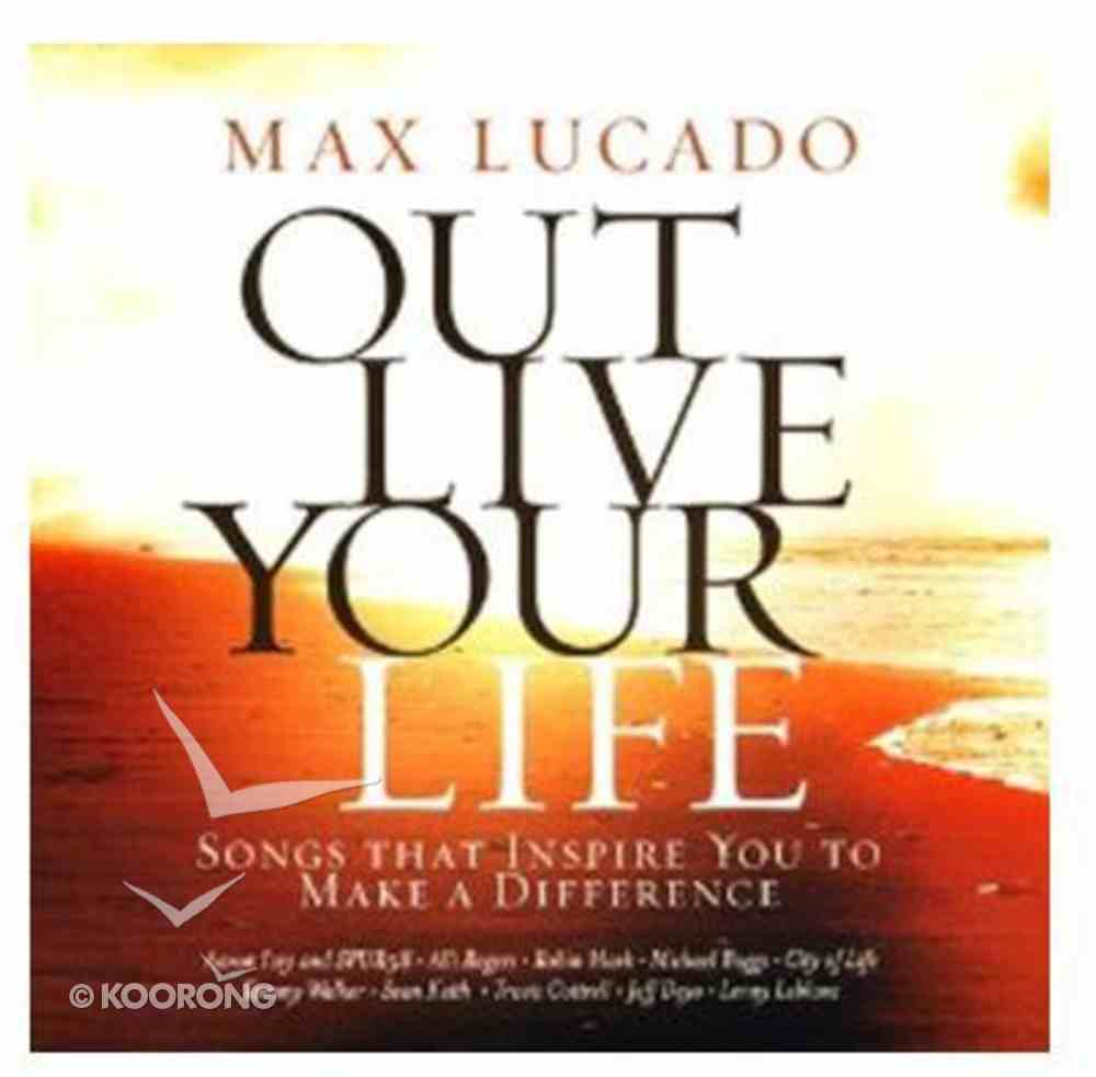 Out Live Your Life CD