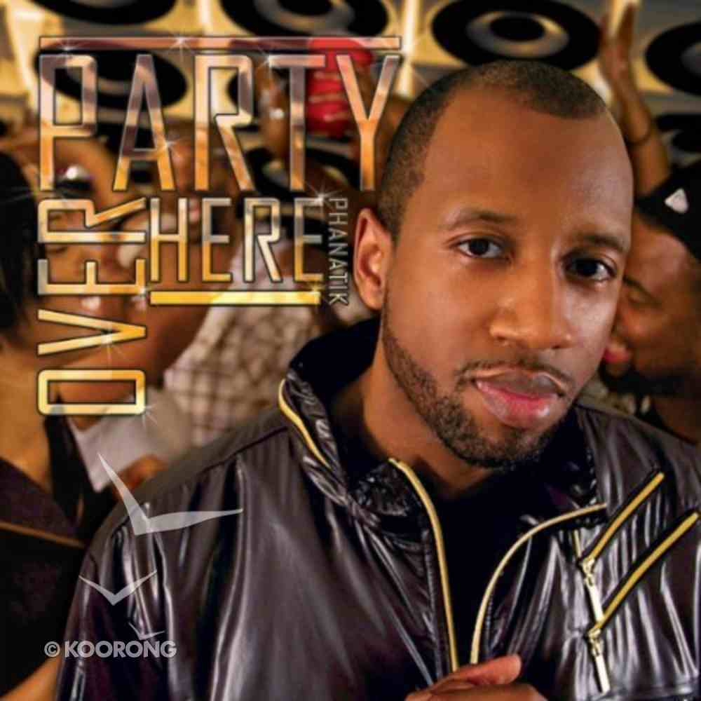 Party Over Here CD