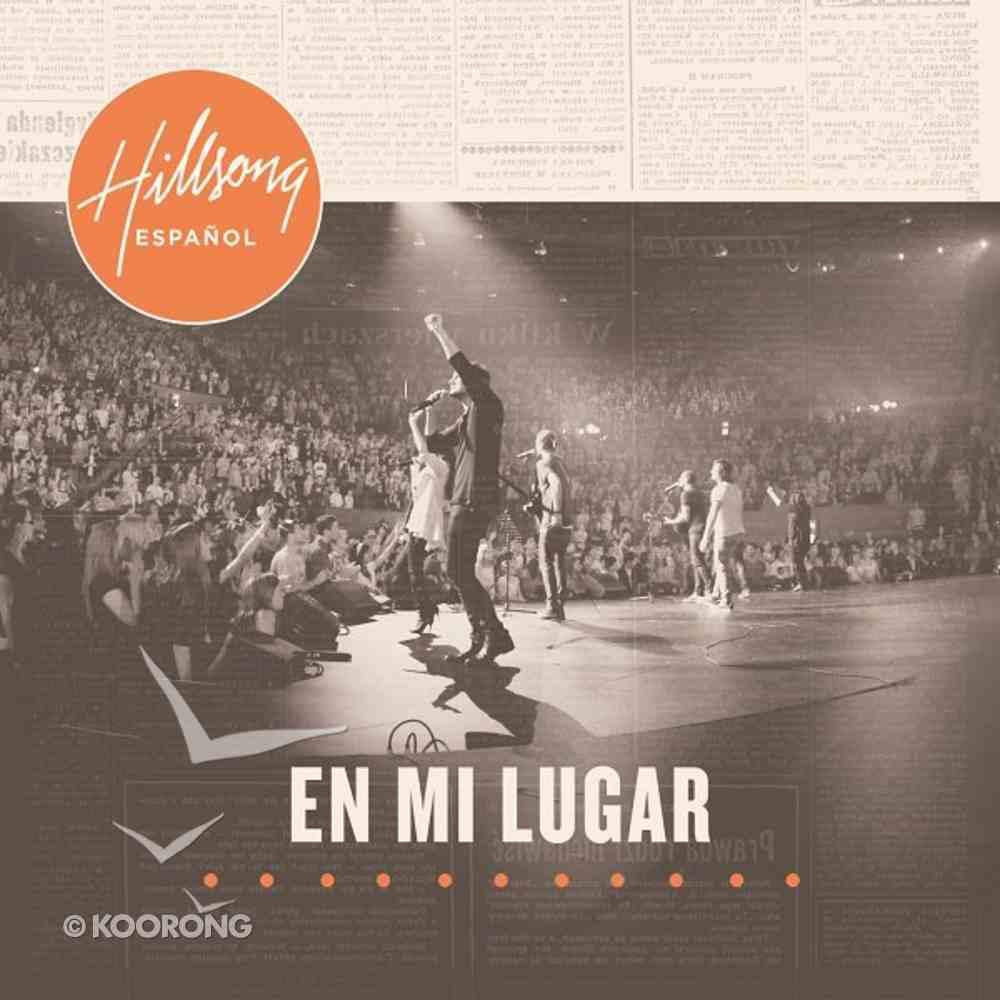 Hillsong Espanol 2011: En Mi Lugar CD