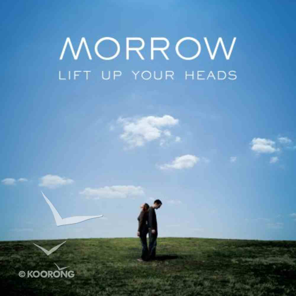 Morrow: Lift Up Your Heads CD