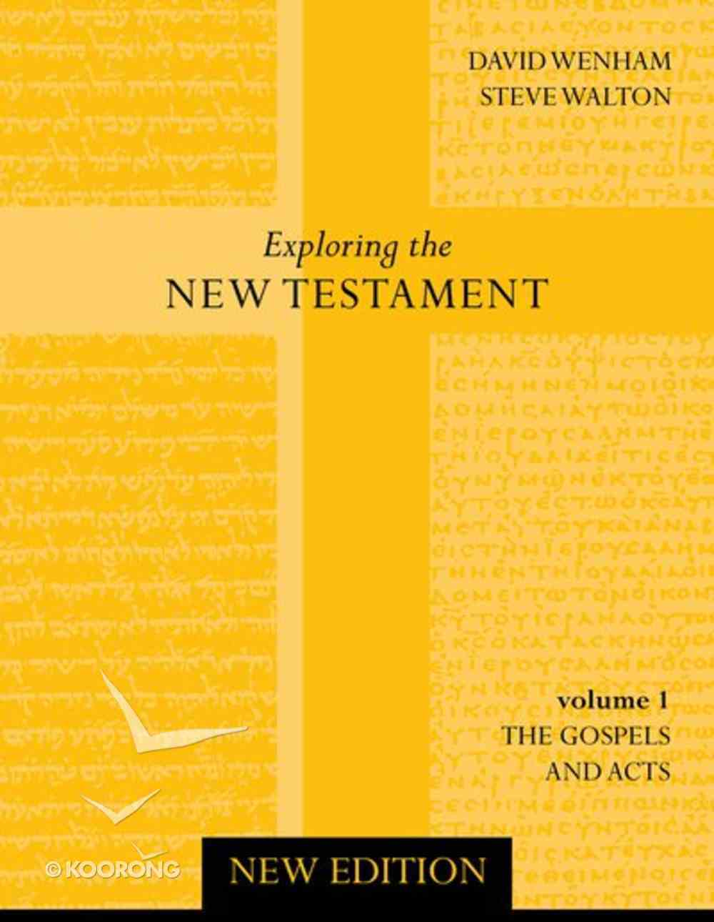 Gospel and Acts (2nd Edition) (#01 in Exploring The New Testament Series) Paperback