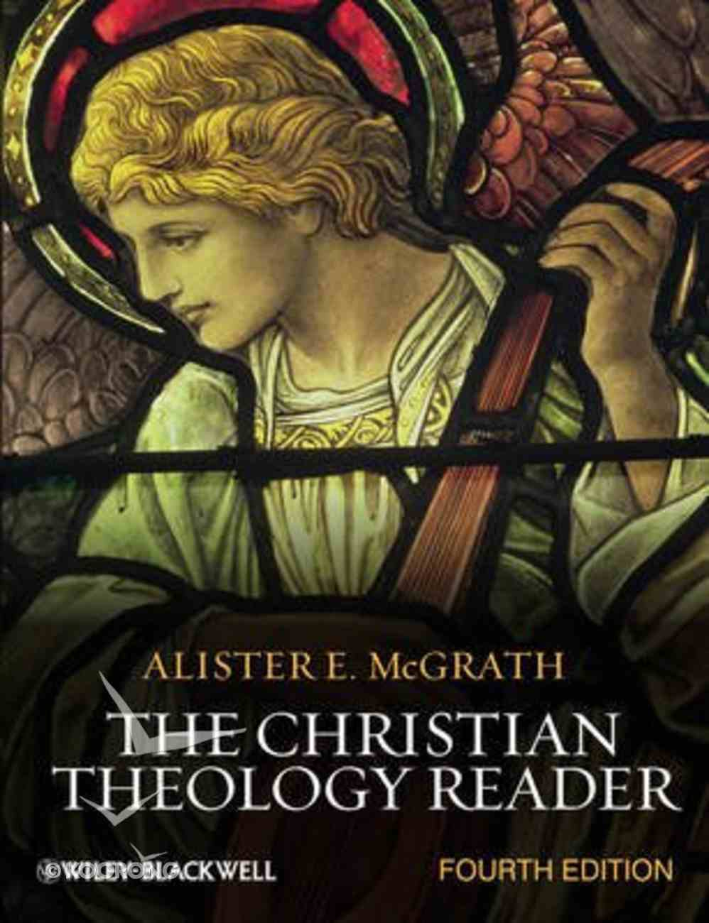 The Christian Theology Reader (4th Edition) Paperback