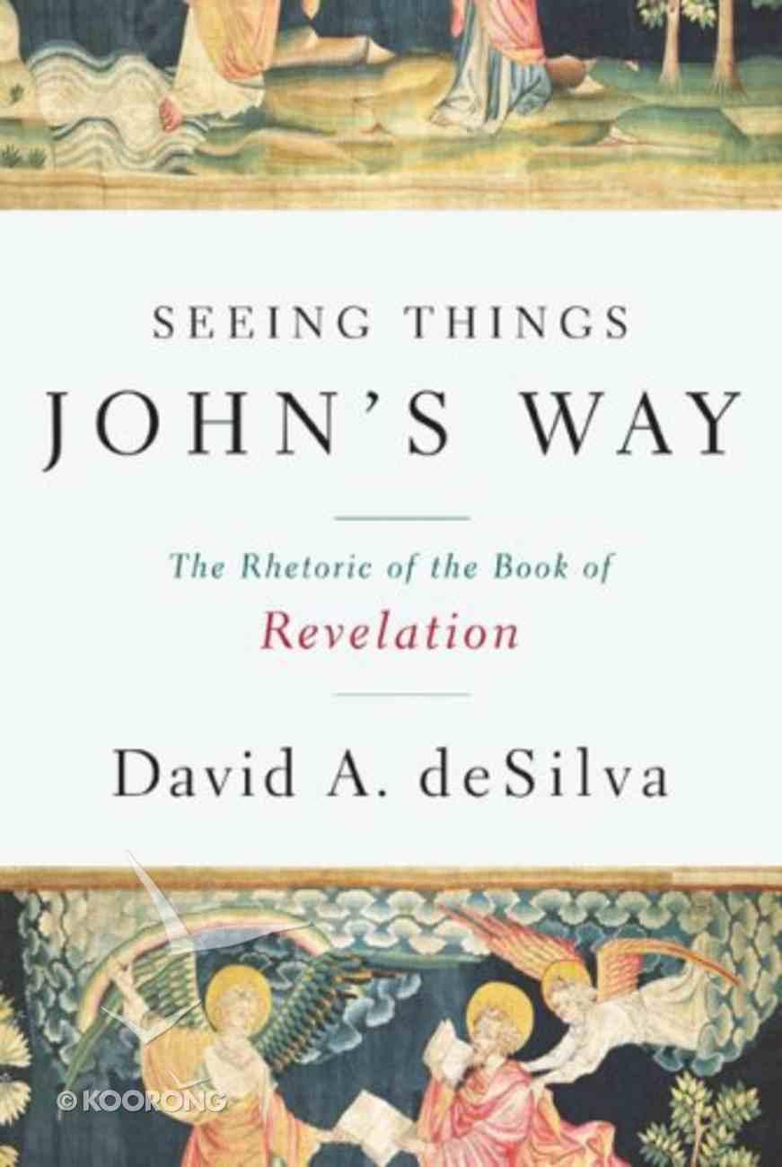 Seeing Things John's Way Paperback