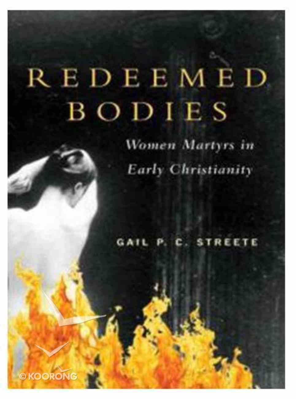 Redeemed Bodies Paperback