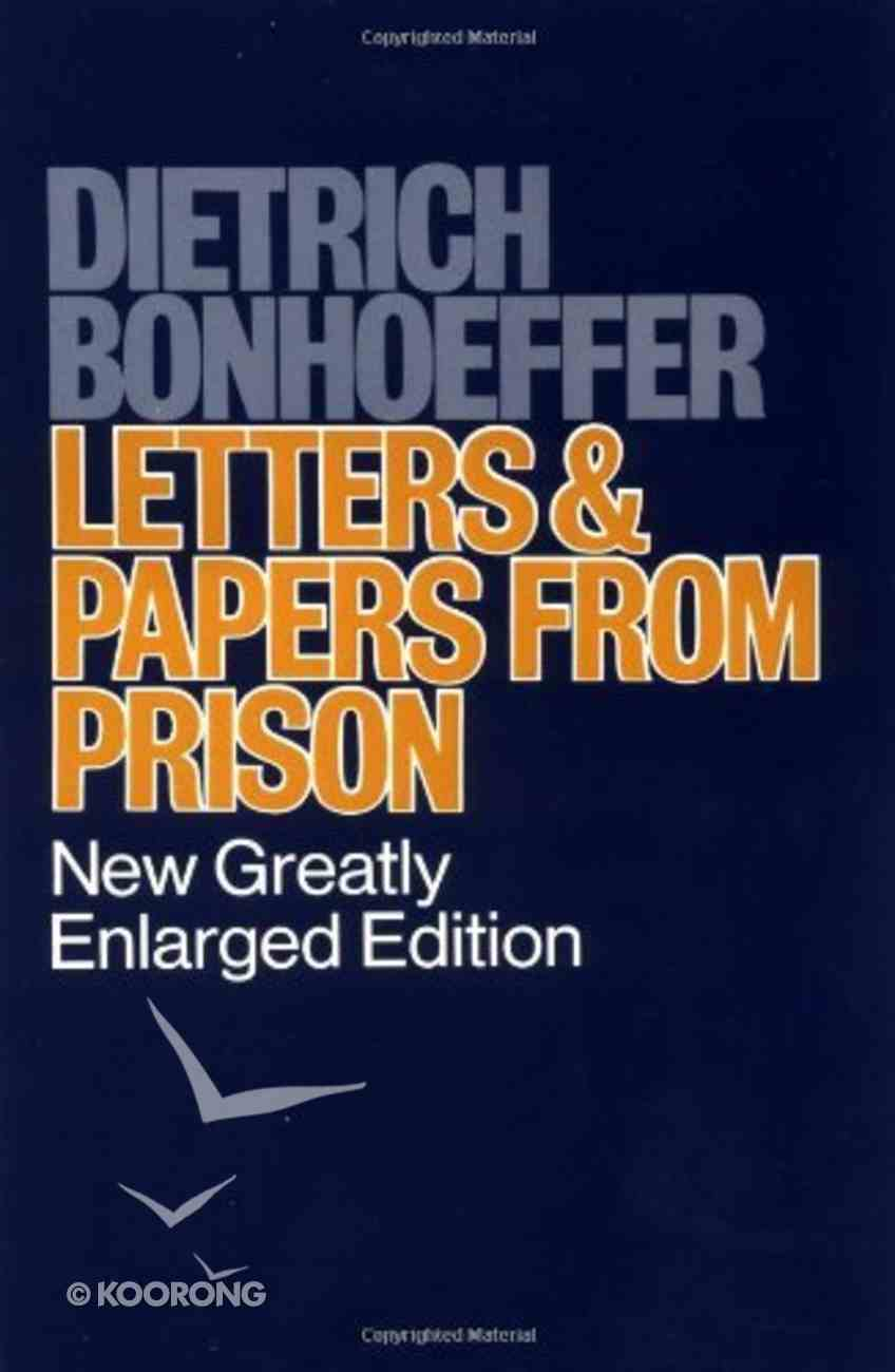 Letters and Papers From Prison (New Greatly Enlarged Edition) Paperback