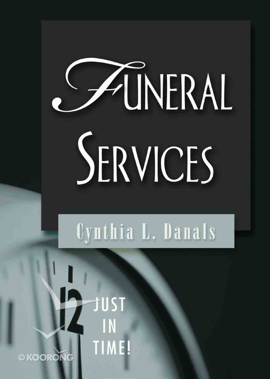 Funeral Services (Just In Time Series) Paperback