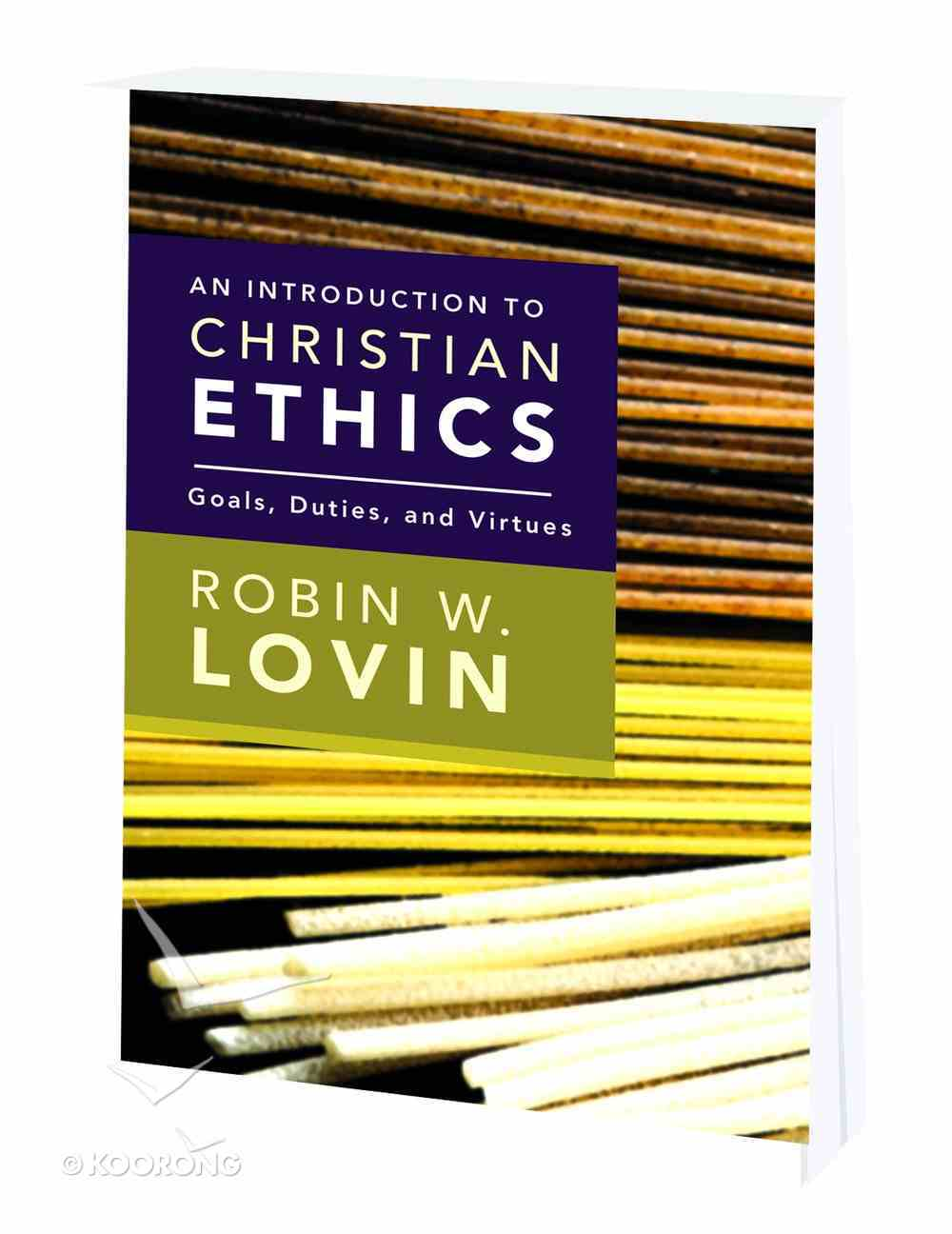 An Introduction to Christian Ethics Paperback
