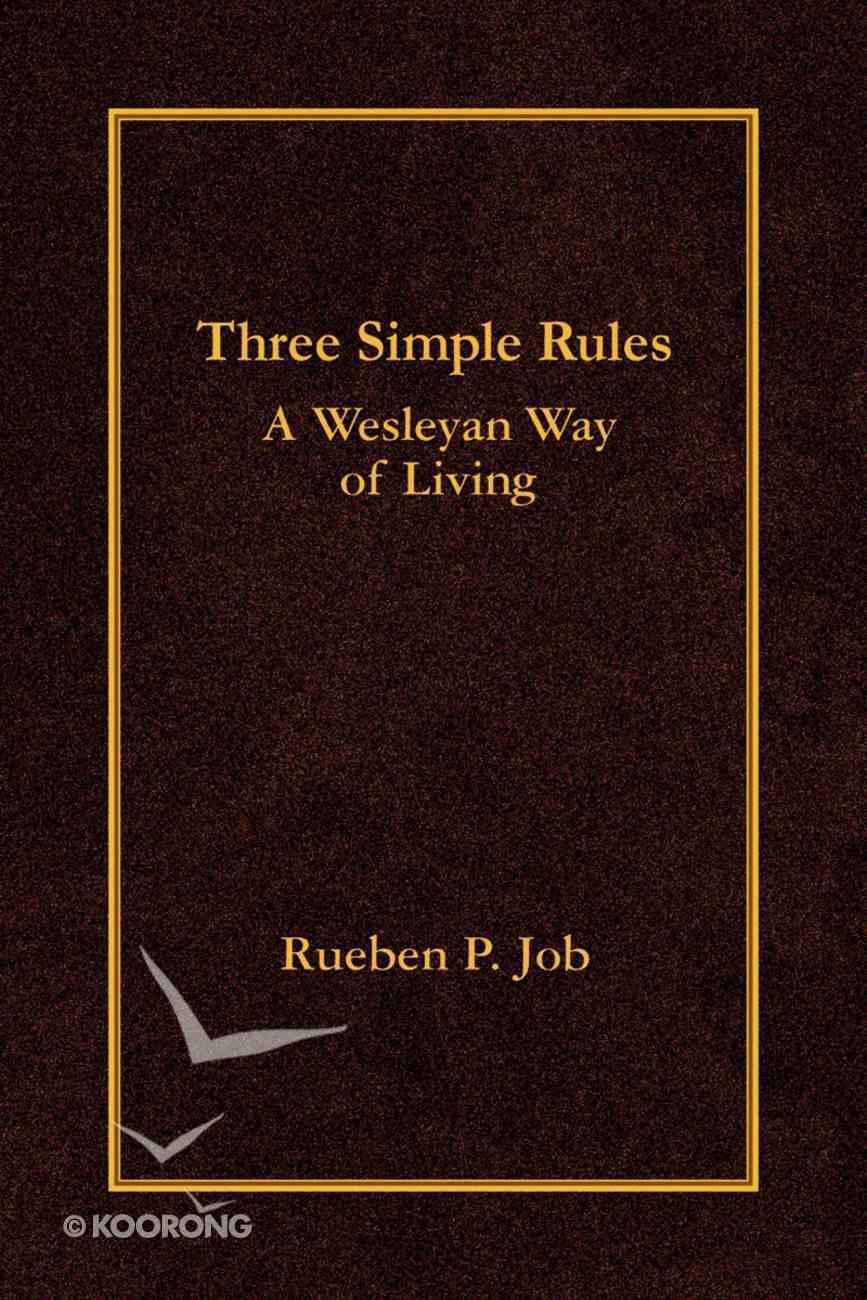 Three Simple Rules Paperback