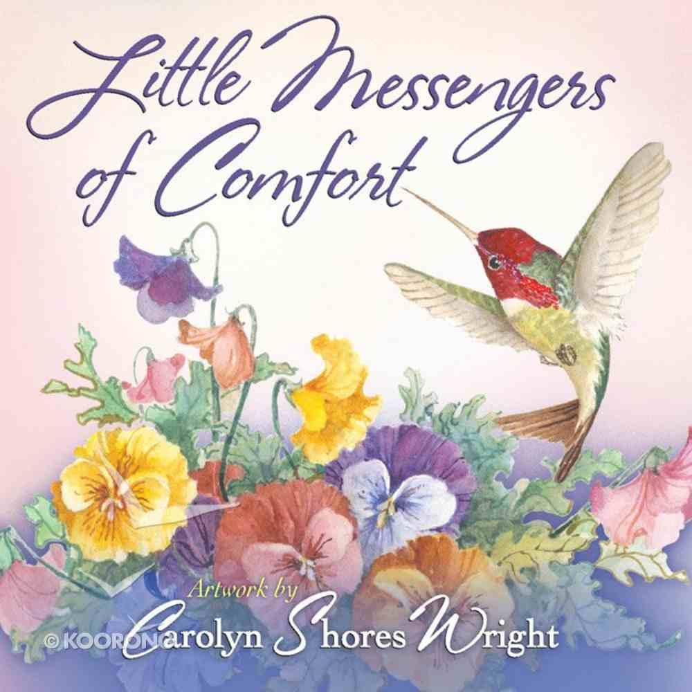 Little Messengers of Comfort Hardback