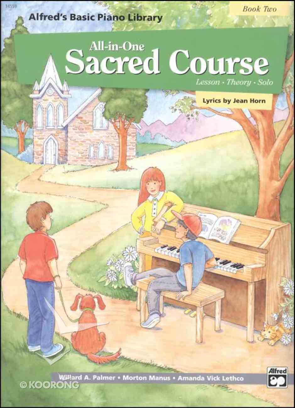 Alfred's Basic All-In-One Sacred Course For Children Book 2 (Music Book) Paperback
