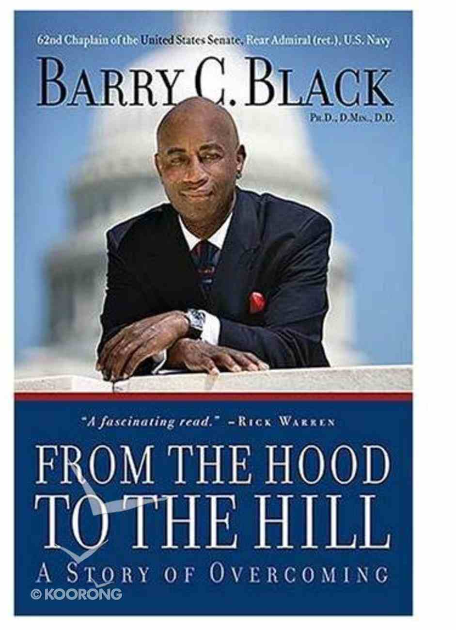 From the Hood to the Hill Hardback