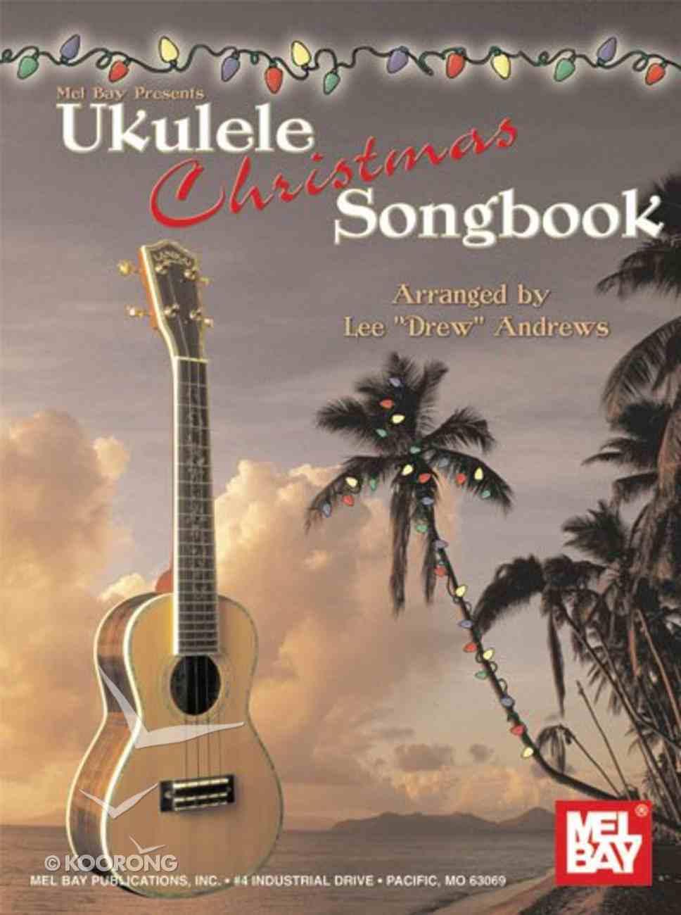 Ukulele Christmas Songbook Paperback