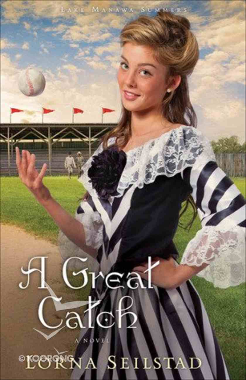 A Great Catch (#02 in Lake Manawa Summers Series) Paperback