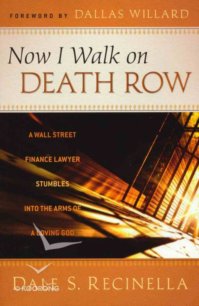 Now I Walk on Death Row Paperback