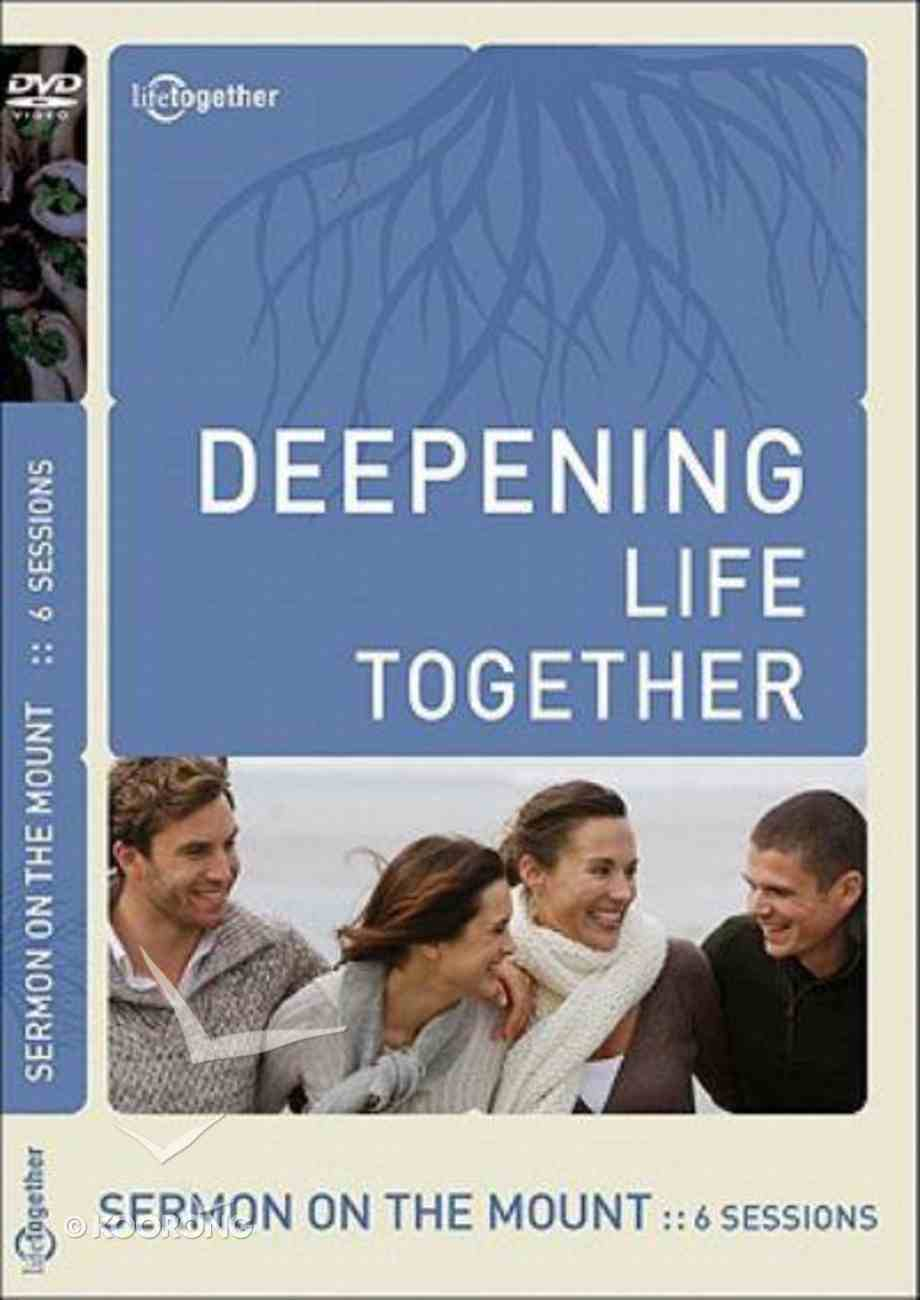Sermon on the Mount (Deepening Life Together Series) DVD