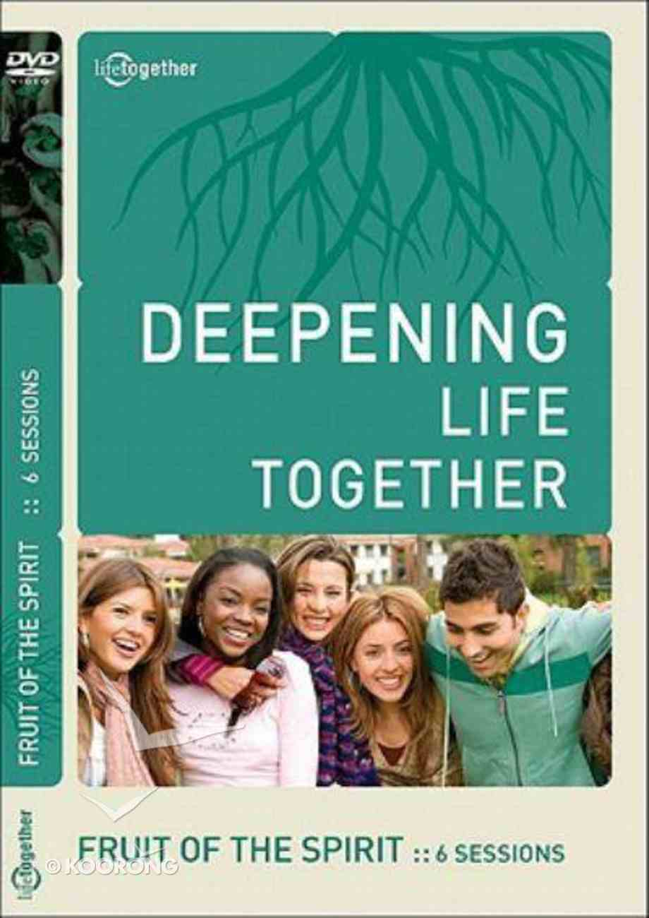 Fruit of the Spirit (Deepening Life Together Series) DVD