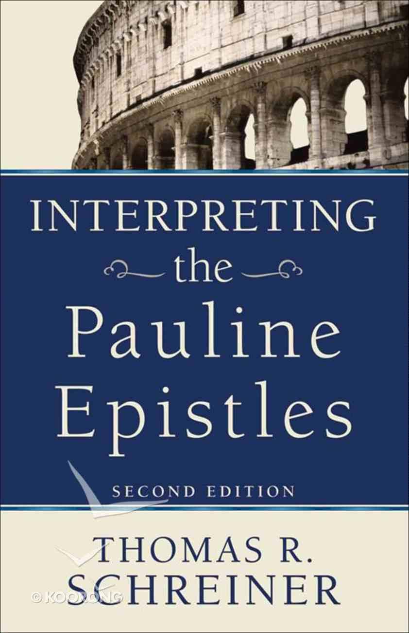 Interpreting the Pauline Epistles (2nd Edition) Paperback