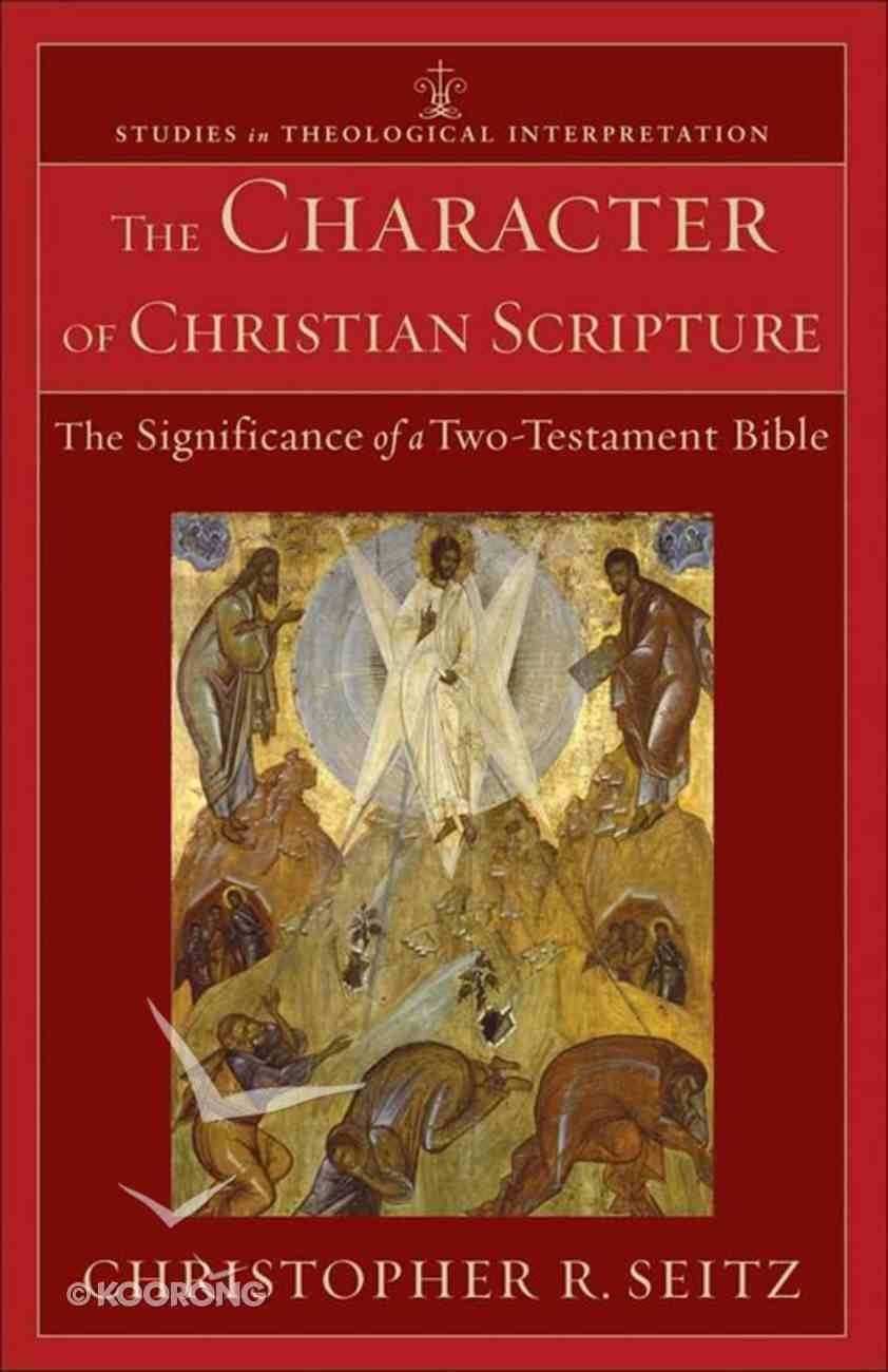 The Character of Christian Scripture Paperback