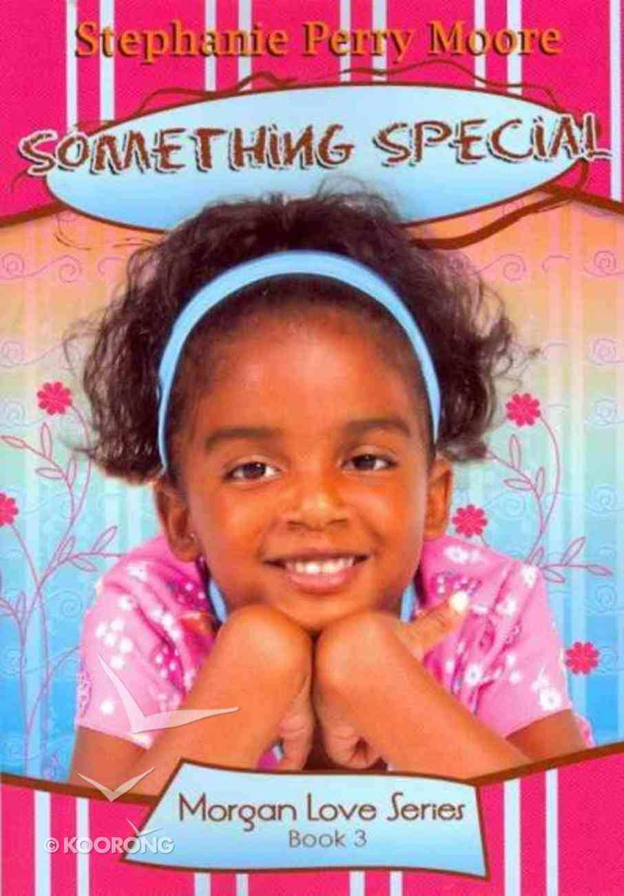 Something Special (#03 in Morgan Love Series) Paperback