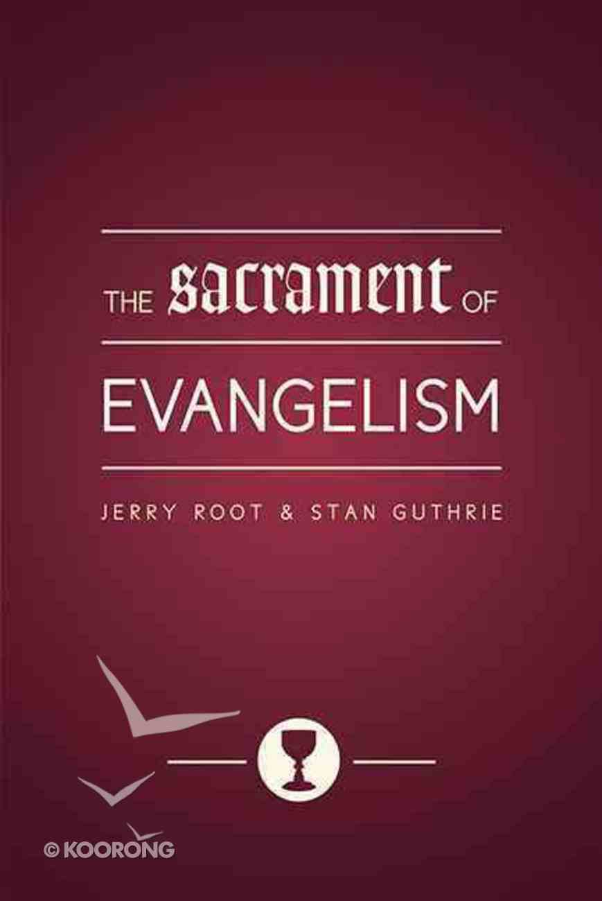 The Sacrament of Evangelism Paperback