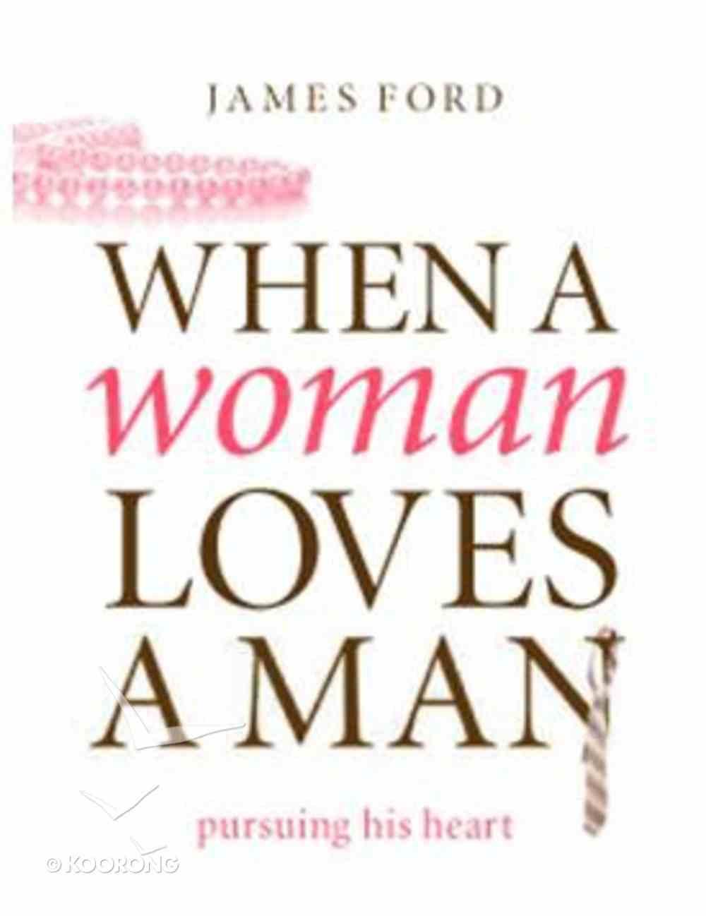 When a Woman Loves a Man Paperback