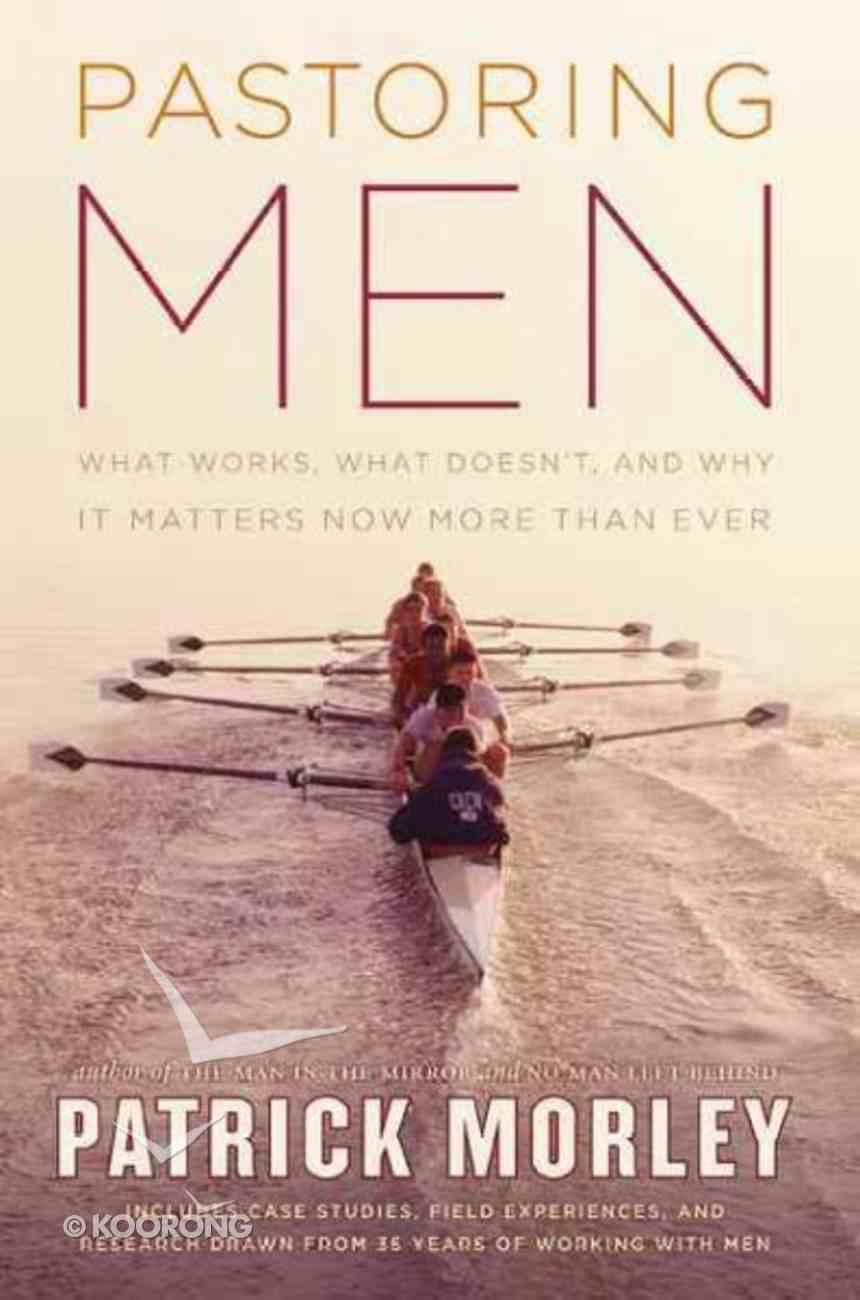 Pastoring Men Hardback