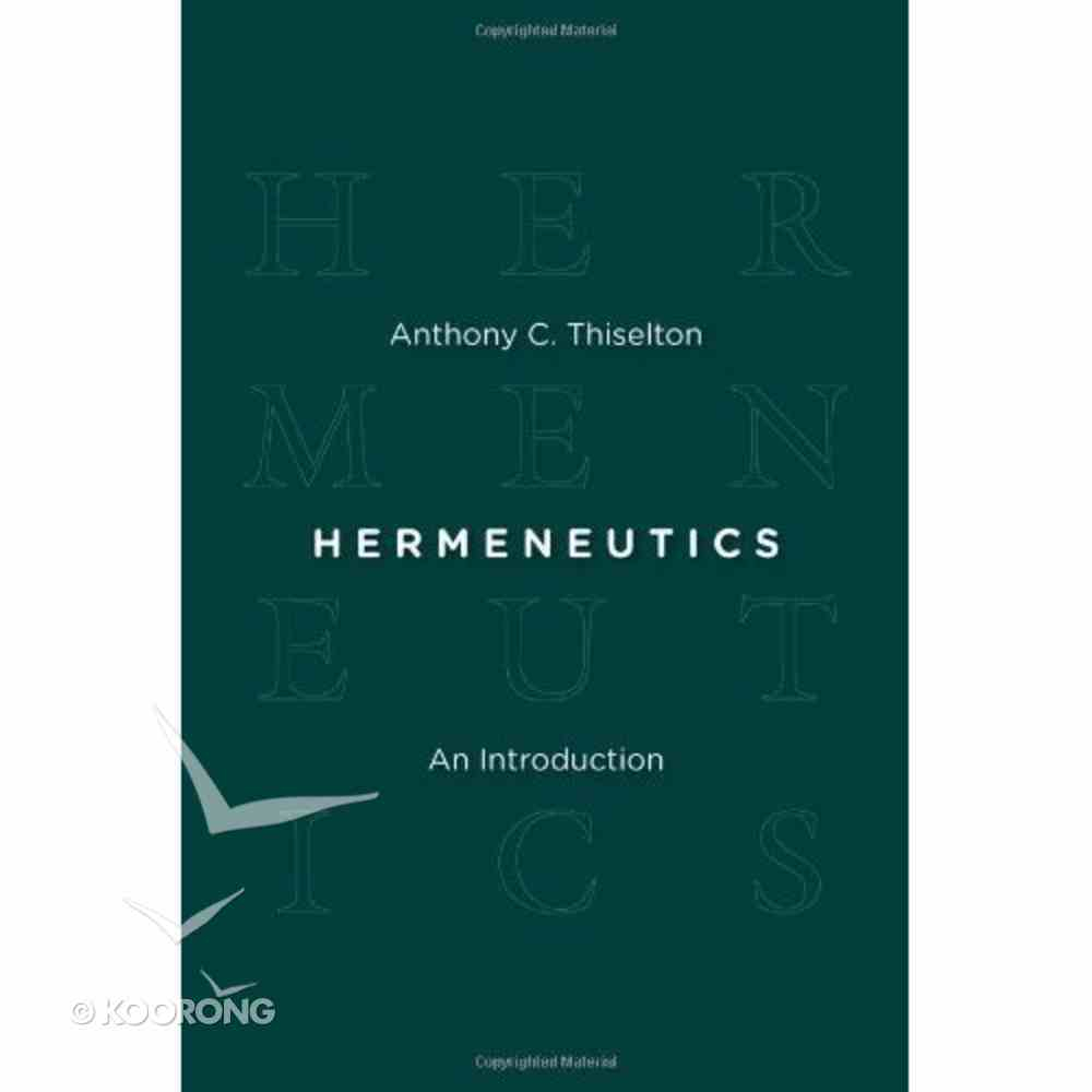 Hermeneutics: An Introduction Paperback