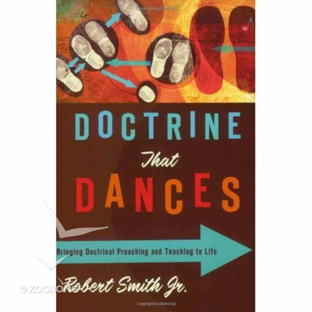 Doctrine That Dances Paperback
