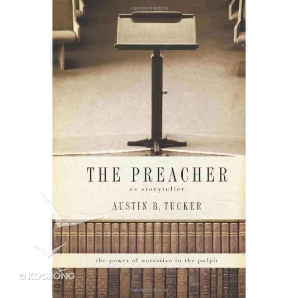 The Preacher: As Storyteller Paperback