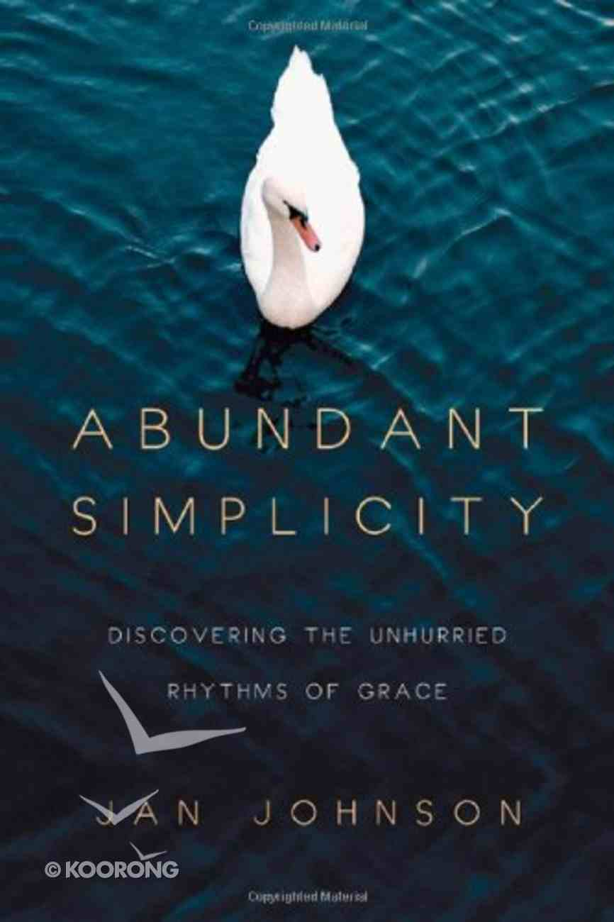 Abundant Simplicity Paperback