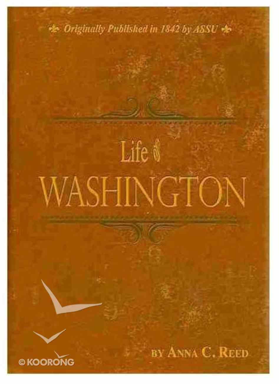 Life of Washington Hardback