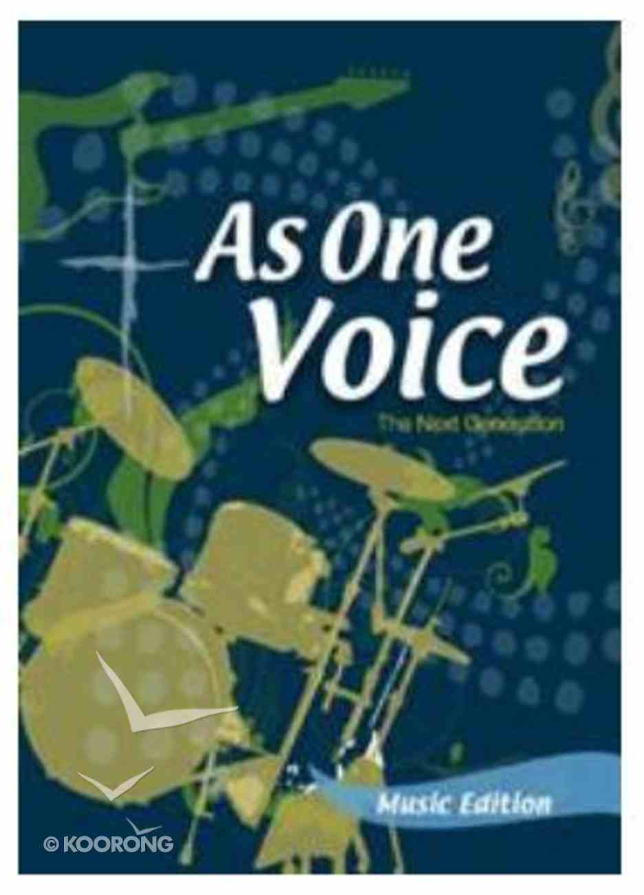 As One Voice - the Next Generation (Music Book) Spiral