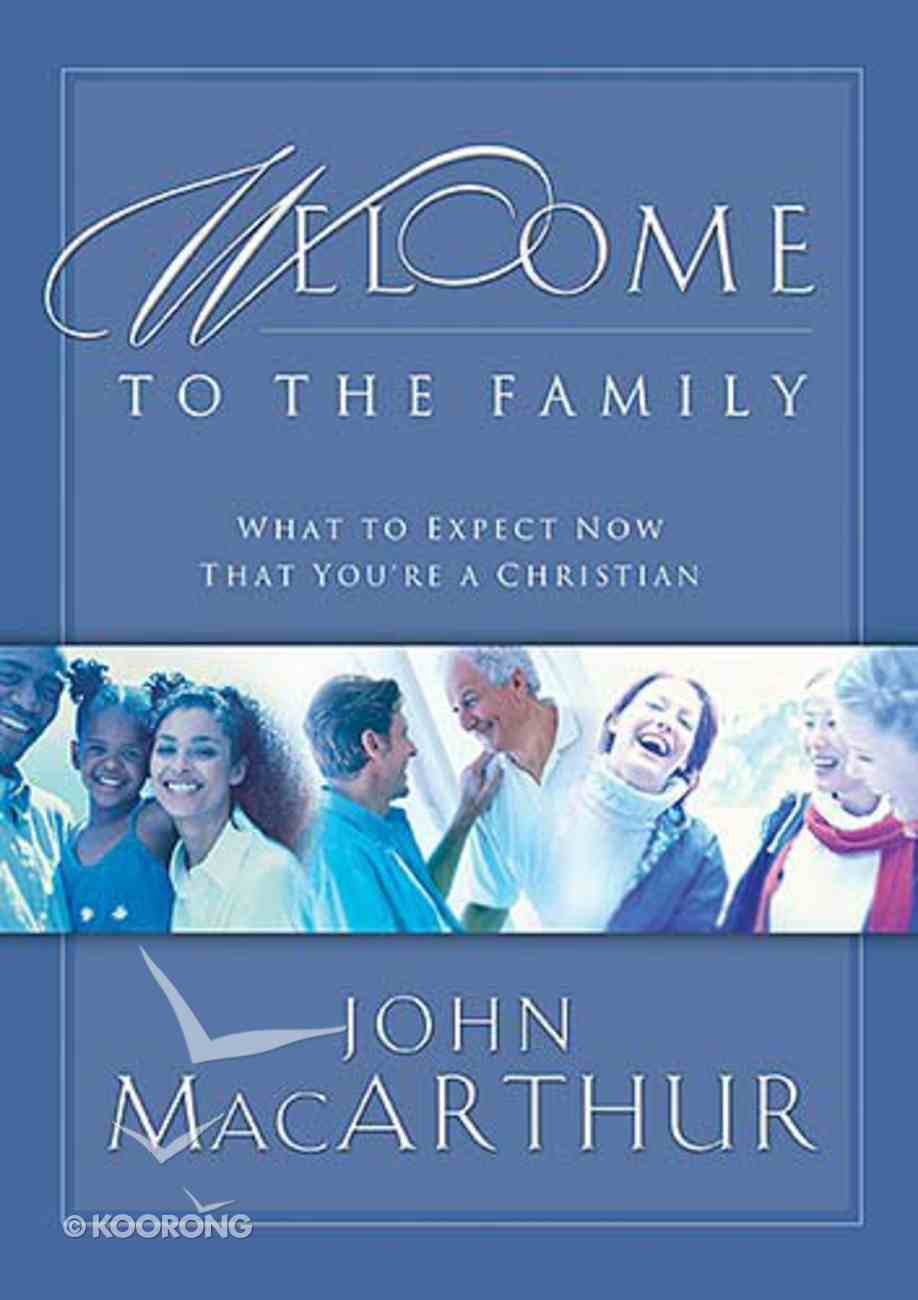 Welcome to the Family Paperback