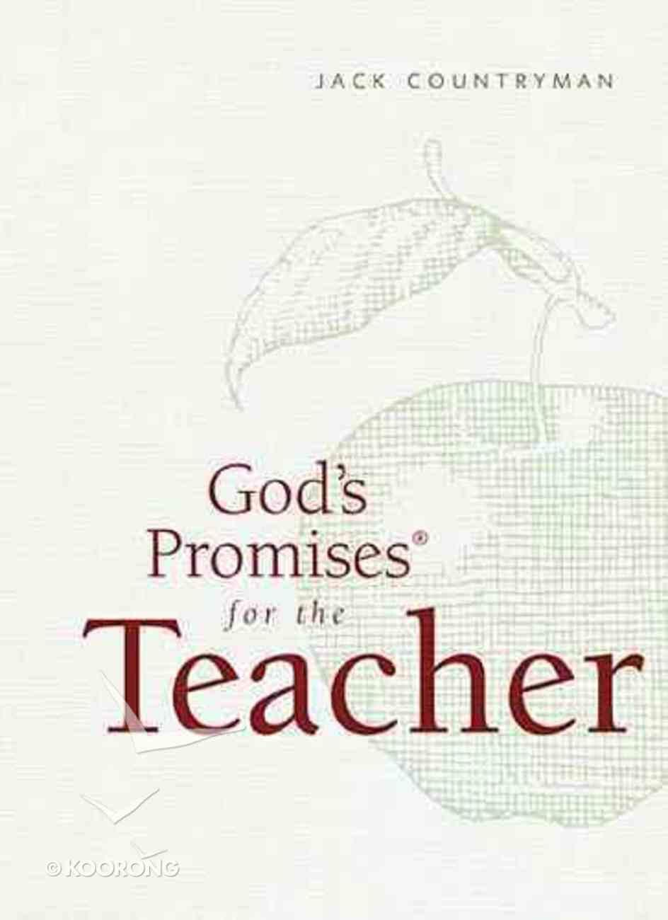 God's Promises For the Teacher (Nkjv) Hardback