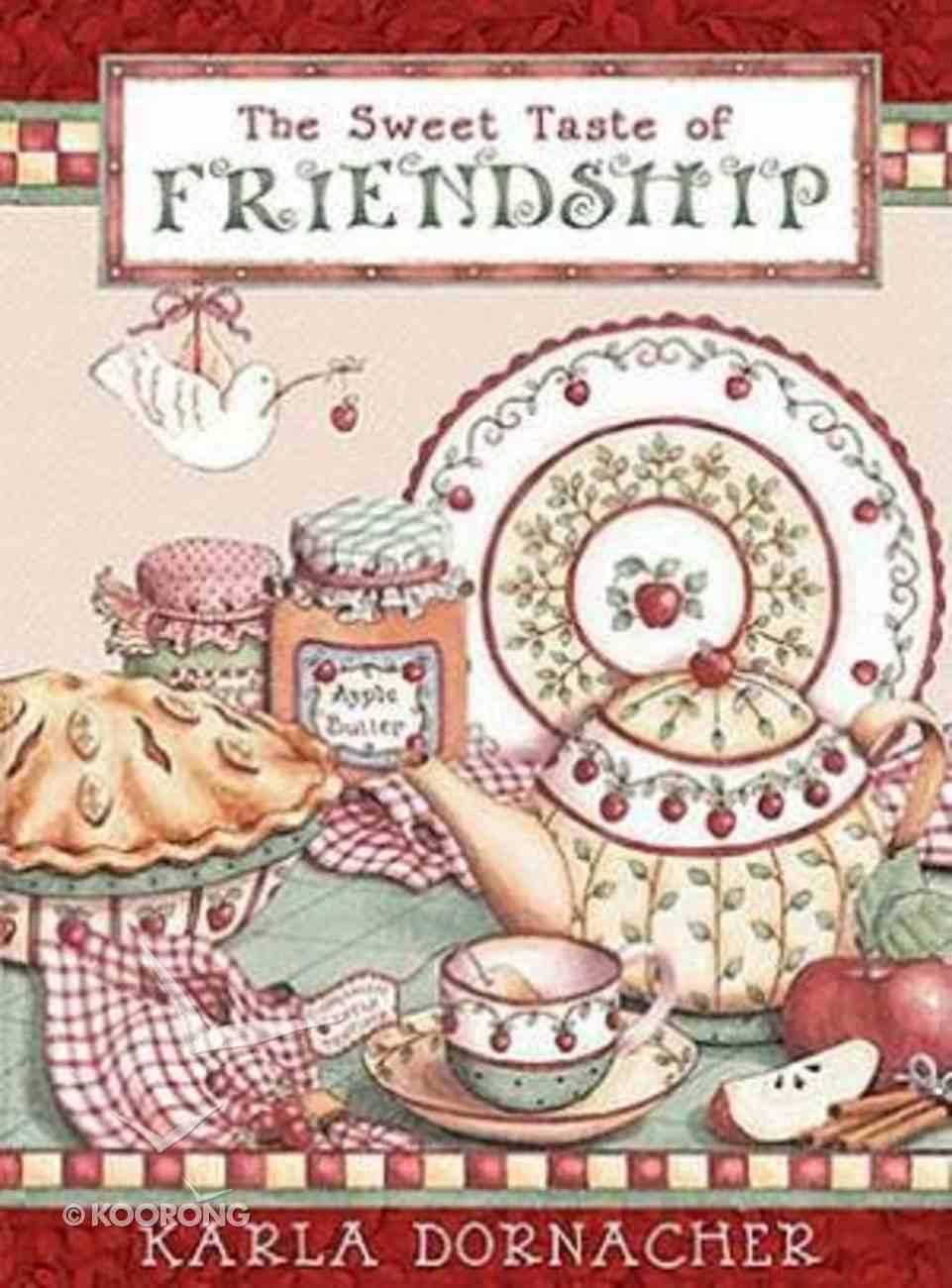 The Sweet Taste of Friendship Hardback