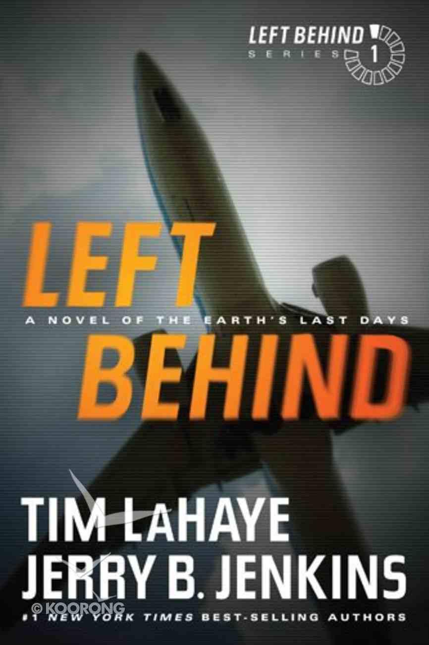 Left Behind (#01 in Left Behind Series) Paperback