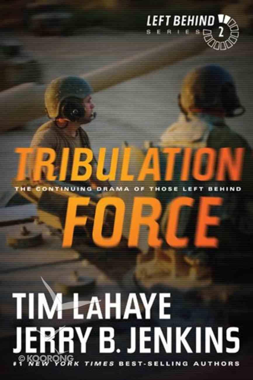 Tribulation Force (#02 in Left Behind Series) Paperback