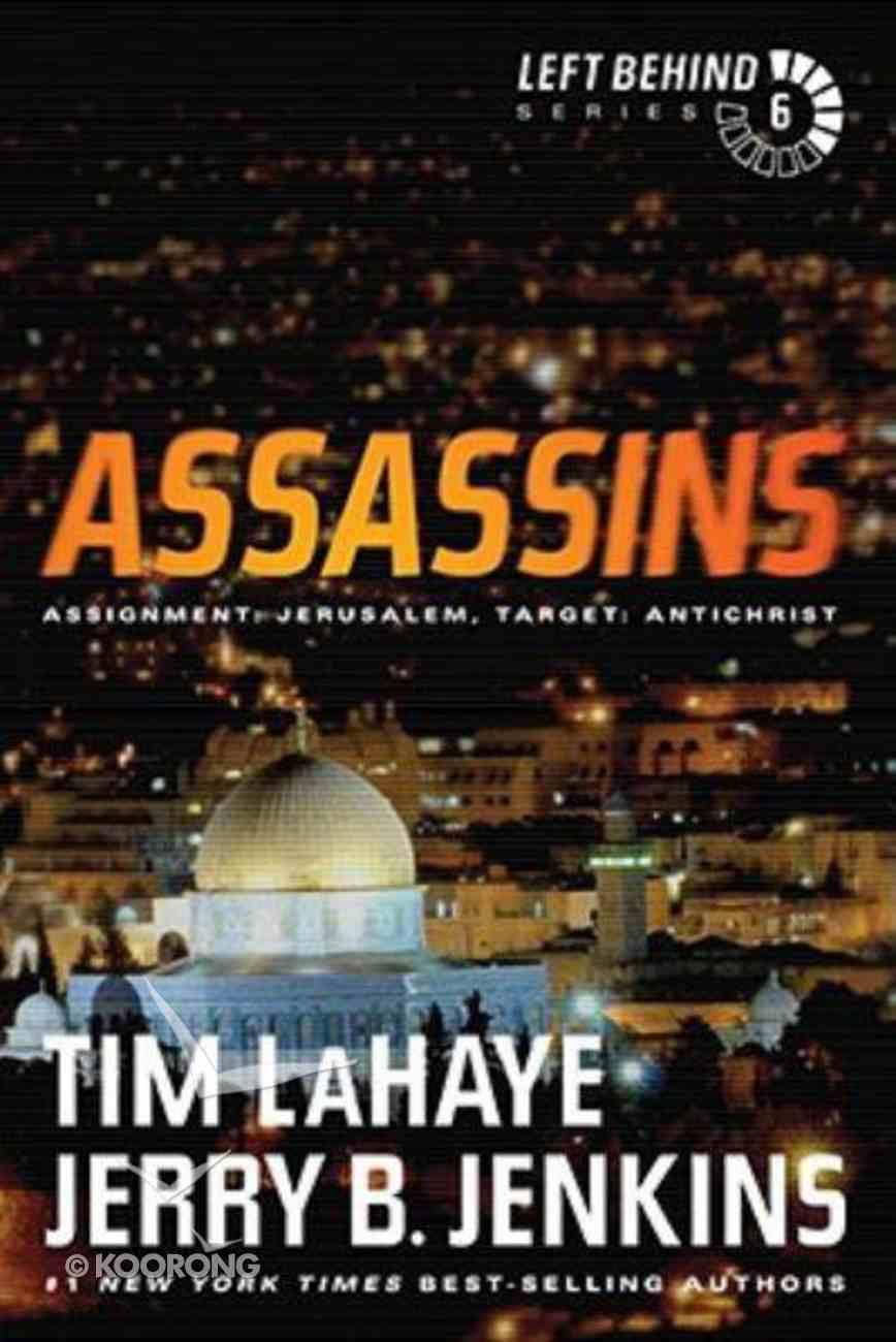 Assassins (#06 in Left Behind Series) Paperback