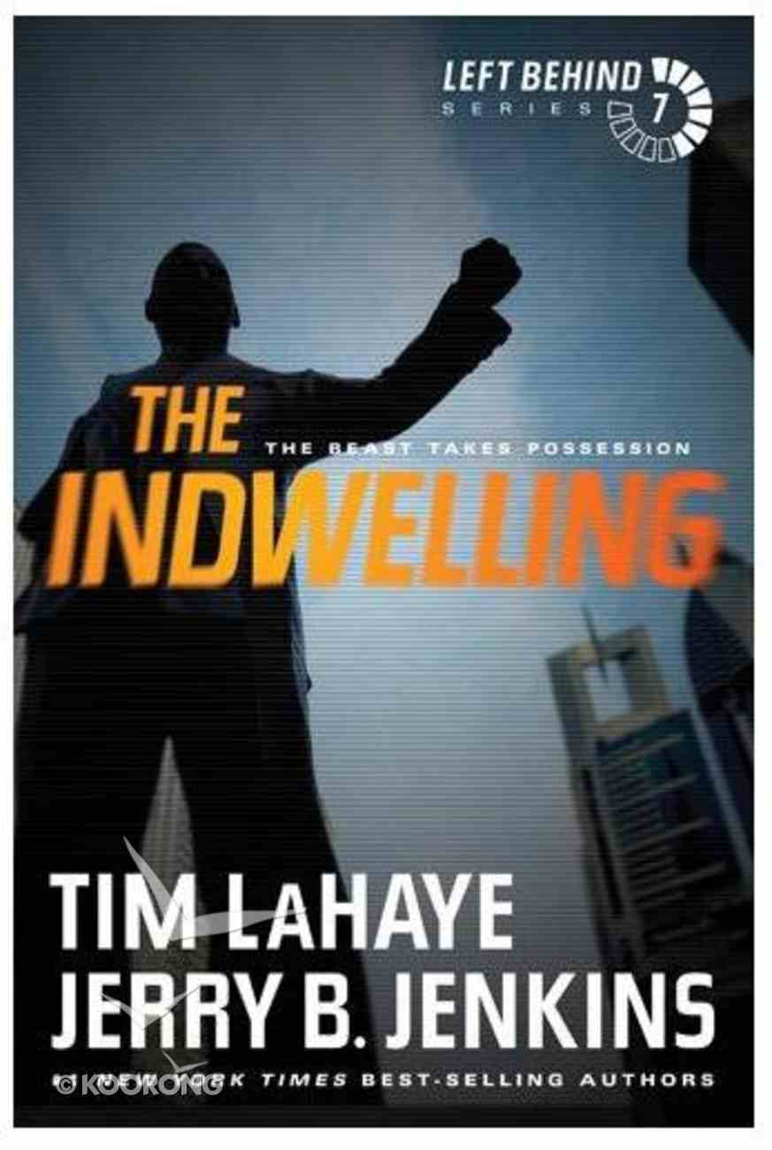 The Indwelling (#07 in Left Behind Series) Paperback