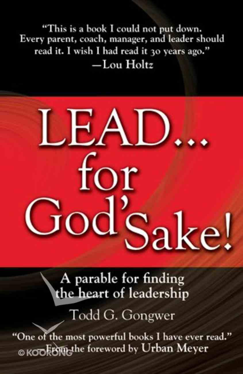Lead... For God's Sake! Hardback