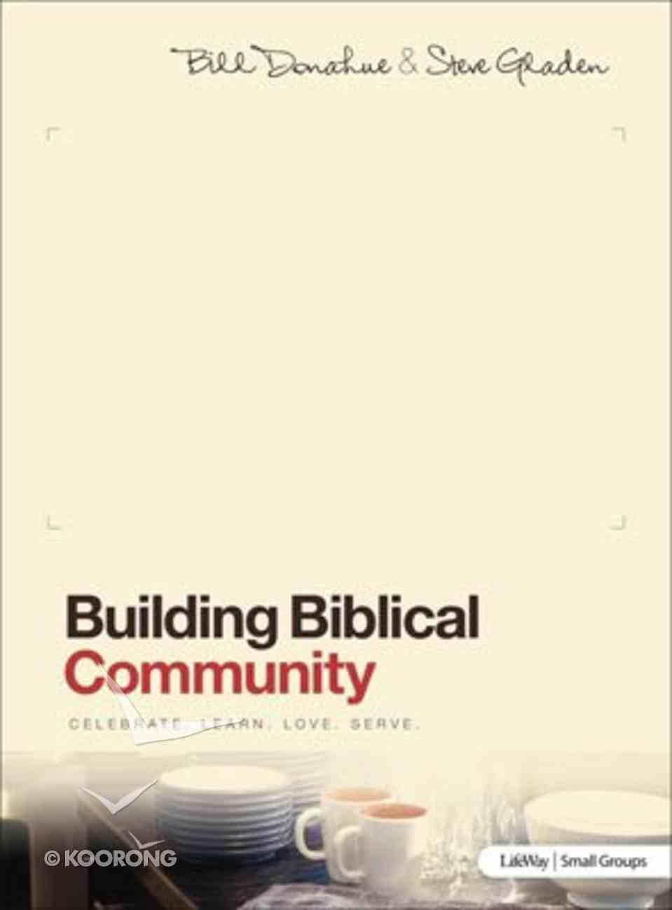 Building Biblical Community (Member Book) Paperback