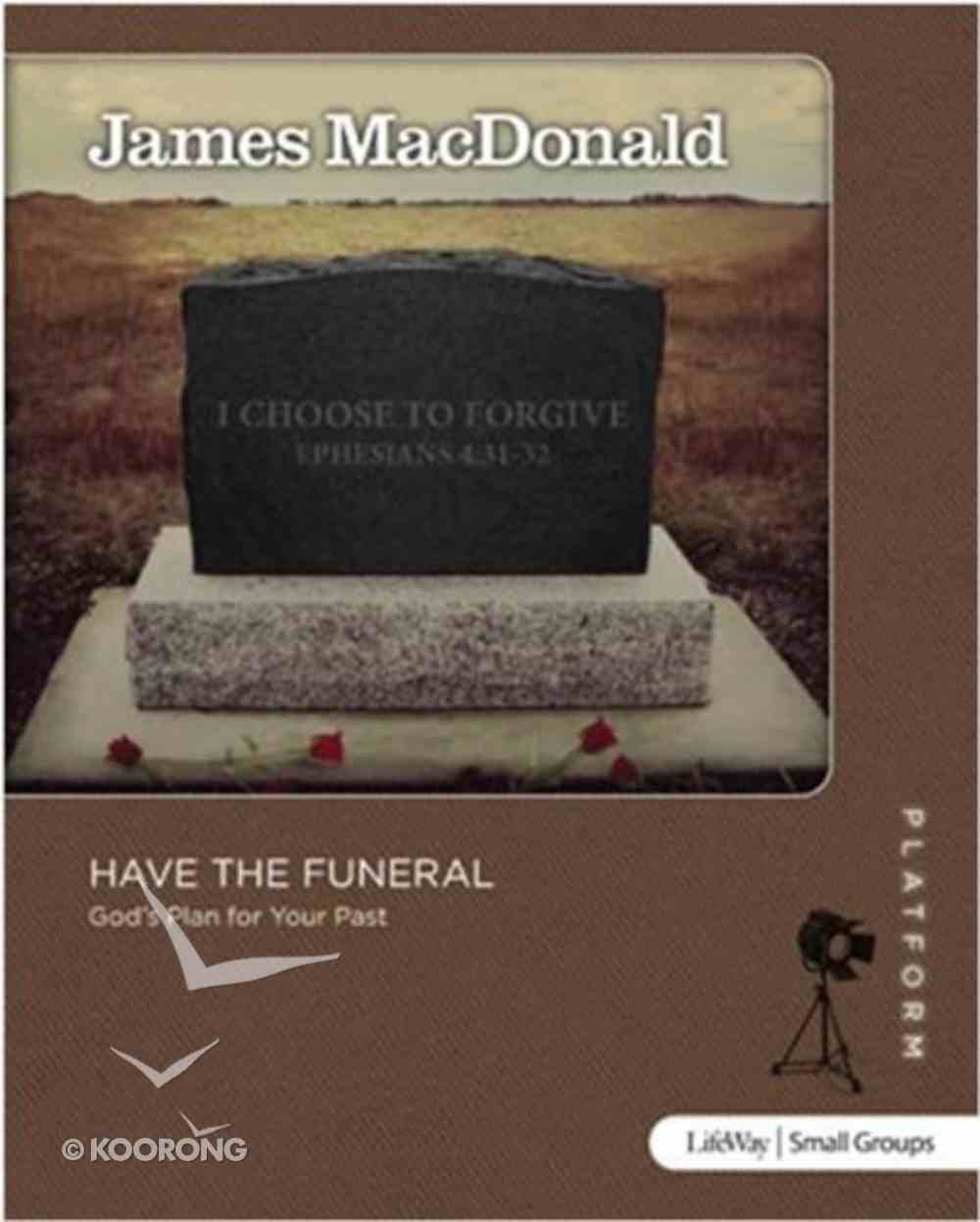 Have the Funeral (Study Guide) (Platform Series) Paperback
